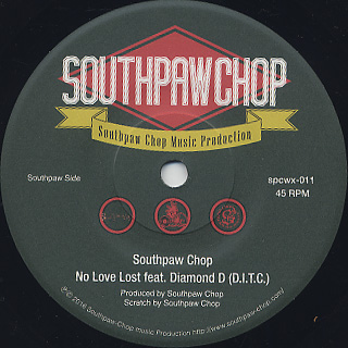 Southpaw Chop feat. Diamond D / No Love Lost