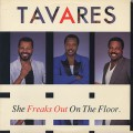 Tavares / She Freaks Out On The Floor