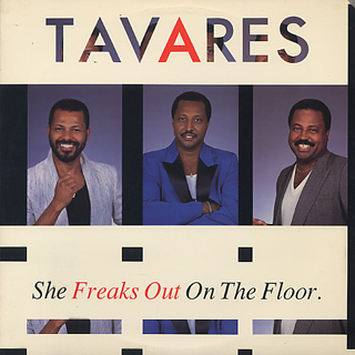 Tavares / She Freaks Out On The Floor front