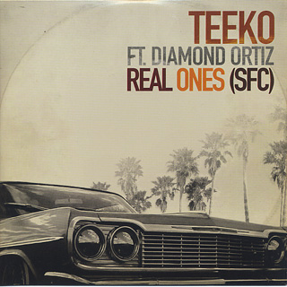 Teeko feat. Diamond Ortiz / Real Ones (SFC)