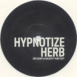 Unknown Artist / Hypnotize Herb (Jim Sharp & Naughty NMX Edit)
