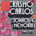 Erasmo Carlos / Sonhos E Memórias 1941 - 1972-1