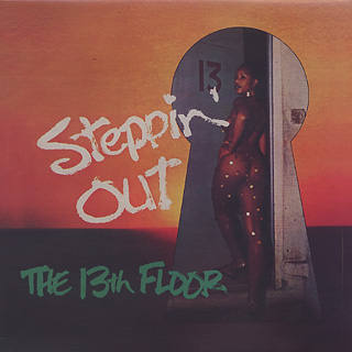 13th Floor / Steppin' Out front