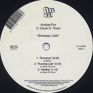 Andras Fox feat Oscar S. Thorn / Embassy Café label