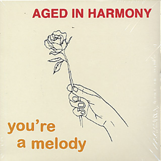 Aged In Harmony / You're A Melody (3x7
