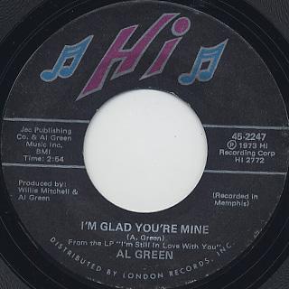 Al Green / I'm Glad You're Mine c/w Here I Am