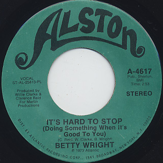 Betty Wright / It's Hard To Stop c/w Who'll Be The Fool