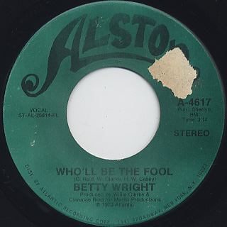 Betty Wright / It's Hard To Stop c/w Who'll Be The Fool back