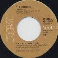 D.J. Rogers / Say You Love Me c/w (It's Alright Now) Think I'll Make It Anyhow