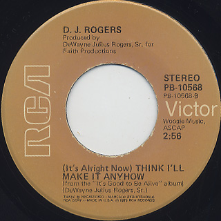 D.J. Rogers / Say You Love Me c/w (It's Alright Now) Think I'll Make It Anyhow back