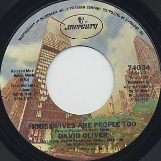 David Oliver / Houesewives Are People Too c/w Take My Emptiness