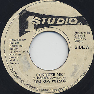 Delroy Wilson / Conquer Me c/w We're Gonna Make It back