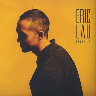 Eric Lau / Examples front