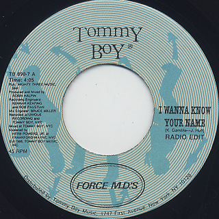 Force M.D.'s / I Wanna Know Your Name