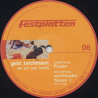 Gebr. Teichmann / We Are One Family back