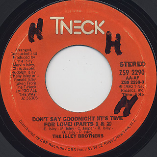 Isley Brothers / Don't Say Goodnight (Part 1&2) c/w Inst.