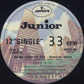 Junior / Mama Used To Say label