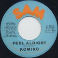 Komiko / Feel Alright (7