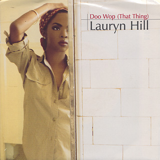 Lauryn Hill / Doo Wop (That Thing) c/w Lost Ones (Remix)