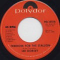 Lee Dorsey / Freedom For The Stallion c/w If She Won't