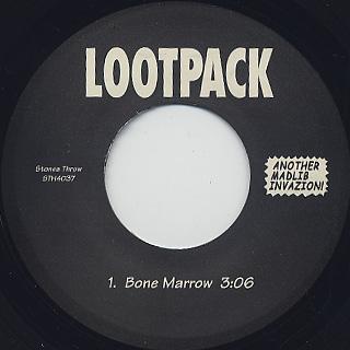 Lootpack / Bone Marrow