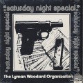 Lyman Woodard Organization / Saturday Night Special-1