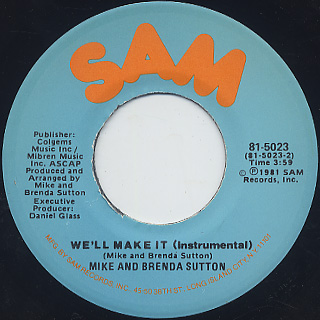 Mike And Brenda Sutton / We'll Make It (7