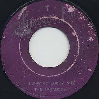 Paragons / Happy Go Lucky Girl c/w Look What Love Have Done To Me