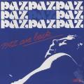 Paz / Paz Are Back