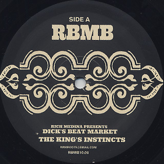 Rich Medina Presents Dick's Beat Market / The King's Instincts
