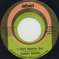 Shirley Brown / I Ain't Gonna Tell-1