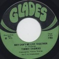 Timmy Thomas / Why Can't We Live Together (VG+)
