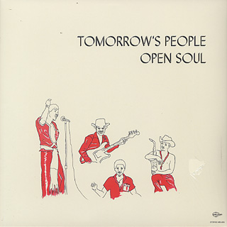 Tomorrow's People / Open Soul