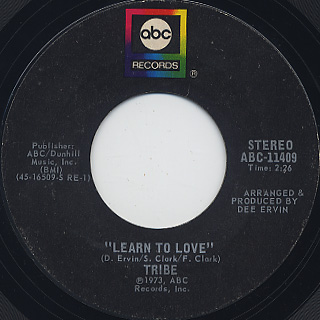 Tribe / Tribe c/w Learn To Love back