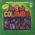 Los Ocho De Colombia / Piensa Corazón