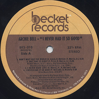 Archie Bell / I Never Had It So Good label