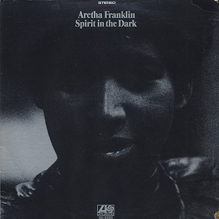 Aretha Franklin / Spirit In The Dark