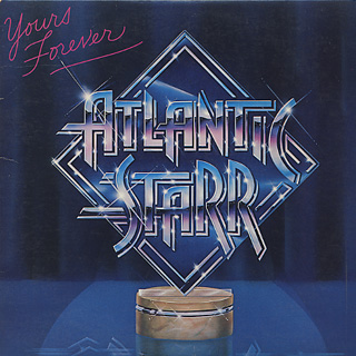 Atlantic Starr / Yours Forever front