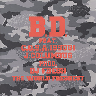 B.D. feat. C.O.S.A. & ISSUGI / Traffic