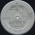 B.T. (Brenda Taylor) / You Can't Have Your Cake And Eat It Too-1