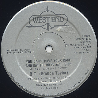B.T. (Brenda Taylor) / You Can't Have Your Cake And Eat It Too