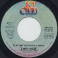 Barry White / Playing Your Game, Baby-1