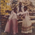 Bill Moss And The Celestials / Somebody Here Needs A Blessing