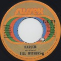 Bill Withers / Harlem c/w Ain't No Sunshine