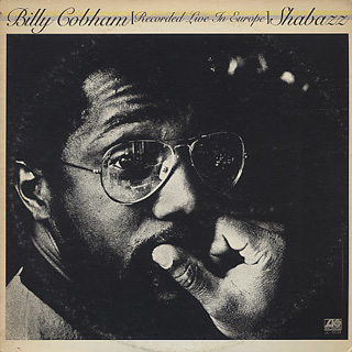 Billy Cobham / Shabazz Recorded Live In Europe