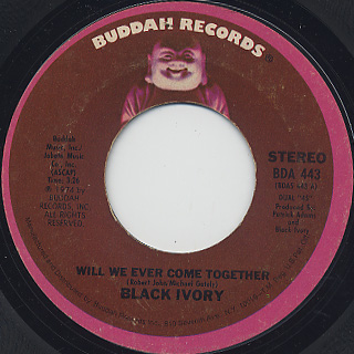 Black Ivory / Will We Ever Come Together c/w Warm Inside