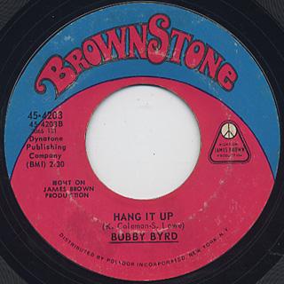 Bobby Byrd / Hot Pants - I'm Coming, Coming, I'm Coming c/w Hang It Up back