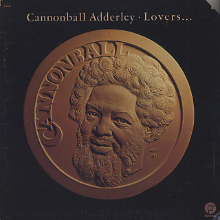 Cannonball Adderley / Lovers...