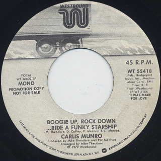 Carlis Munro / Boogie Up, Rock Down ...Ride A Funky Starship back