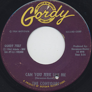 Contours / Can You Jerk Like Me c/w That Day When She Needed Me